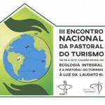 Abertas inscrições para 3º Encontro Nacional da Pastoral do Turismo
