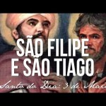 SÃO FILIPE E SÃO TIAGO APÓSTOLOS