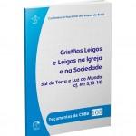 """CNBB lança documento """"Cristãos Leigos e Leigas na Igreja e na Sociedade"""""""
