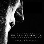 """""""Cristo Redentor – Divina geometria"""" traz novidades sobre o monumento"""