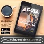 Conheça o Guia Vocacional: uma revista digital voltada a todos os vocacionados