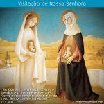 Reflexão – Visitação de Nossa Senhora