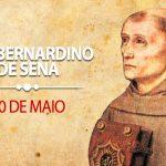 20/05 – SÃO BERNARDINO DE SENA