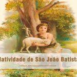 Natividade de São João Batista 24/06/2019