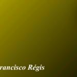 Santo do Dia –  São Francisco Régis – 16/06/2019