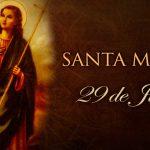 Santo do Dia –  Santa Marta – 29/07/2019
