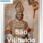 Santo do Dia –  São Vilibaldo 07/07/2019