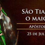 São Tiago maior – 25/07/2019
