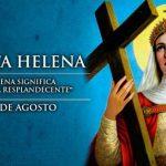 Santo do Dia – Santa Helena
