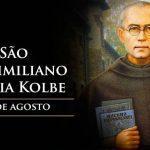 Santo do Dia –  São Maximiliano Maria Kolbe – 14/08/2019