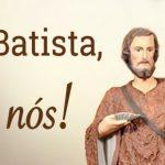 Martírio de São João Batista – 29/08/2019