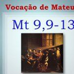 Reflexão – São Mateus Apóstolo – 21/09/2019